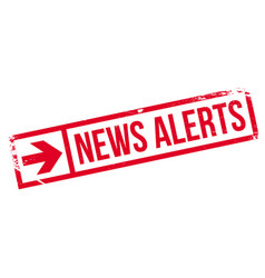 News alerts rubber stamp vector