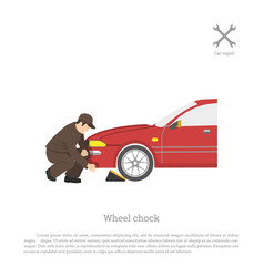 The mechanic sets chock for wheel vector