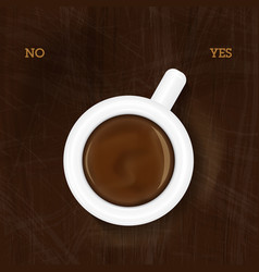 Cup of coffee showing yes vector