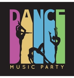 Dance typography t-shirt graphics vector