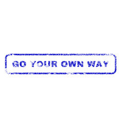 Go your own way rubber stamp vector