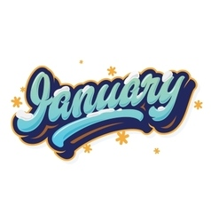 January beautiful lettering print vector image