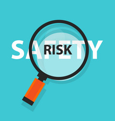 risk safety concept business analysis magnifying vector image