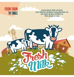 Fresh milk from farm to table vector image