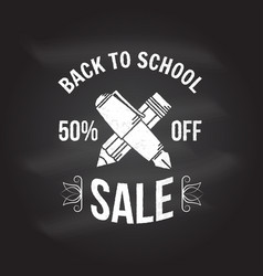 Back to school design on the chalkboard vector
