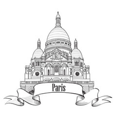 Paris landmark the basilica of the sacred heart vector