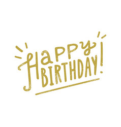 happy birthday hand drawn lettering vector image