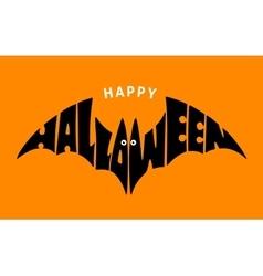 Happy Halloween Lettering in silhouette bat vector image vector image