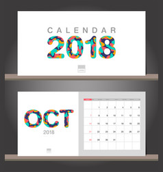 october 2018 calendar desk calendar modern design vector image vector image