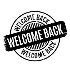 welcome back rubber stamp vector image vector image