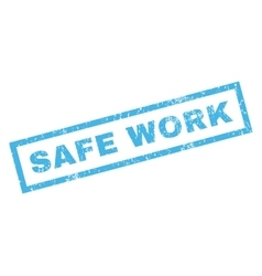 Safe work rubber stamp vector