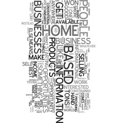 Your home based income opportunity text word vector