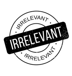 Irrelevant rubber stamp vector