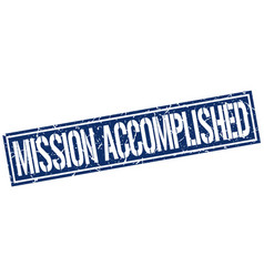 Mission accomplished square grunge stamp vector