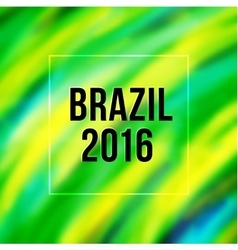 Brazil flag colors blurred background with text vector image vector image