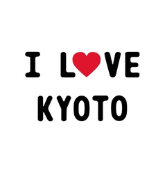 I lOVE KYOTO1 vector image