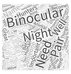 Whats so great about night vision binoculars word vector