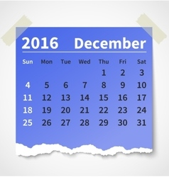 Calendar december 2016 colorful torn paper vector