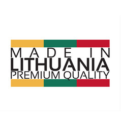 made in lithuania icon premium quality sticker vector image vector image