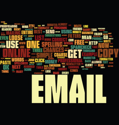 The email marketer s three best friends text vector