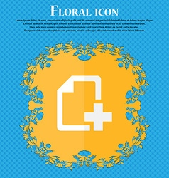 Add File document Floral flat design on a blue vector image