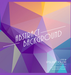 Colroful abstract triangle background vector