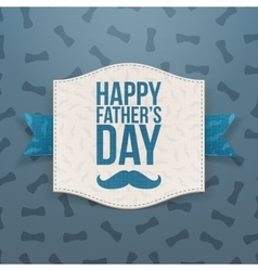 Happy fathers day greeting banner with blue ribbon vector