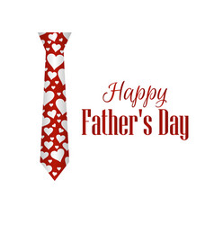 Happy fathers day tie with hearts on a white vector