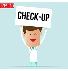 Doctor with sign - check up vector
