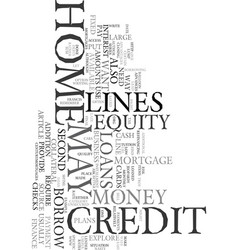 Your home equity credit lines text word cloud vector