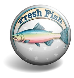 Circular badge of fresh fish vector