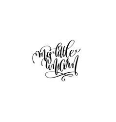 my little unicorn - black and white handwritten vector image