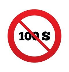 No 100 dollars sign icon usd currency symbol vector