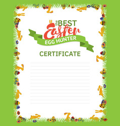 The best easter egg hunter certificate template a vector