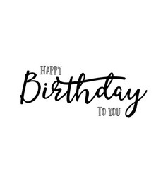 lettering and calligraphy modern - happy birthday vector image vector image