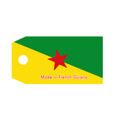 French guiana flag on price tag with word made in vector