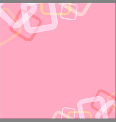 abstract square loop on pink soft background vector image vector image