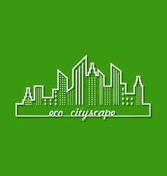 Ecology concept with eco cityscape vector