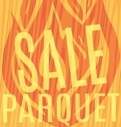 Fire sale of parquet wooden background vector
