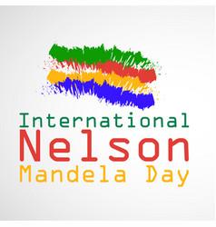 international nelson madela day vector image