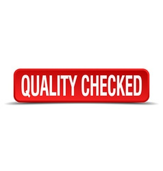 Quality checked red 3d square button isolated on vector