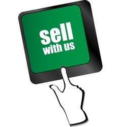 Sell with us message on keyboard key to sell vector