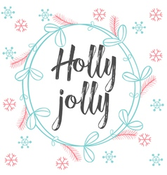 Christmas calligraphy holly jolly hand drawn brush vector
