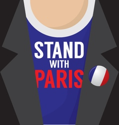 Stand with paris t-shirt vector
