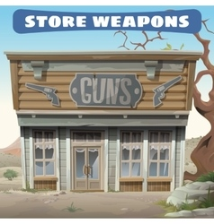 Antique weapon shop in the wild west vector