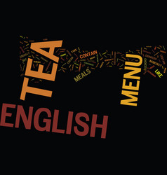 The english tea menu text background word cloud vector