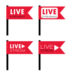 Live stream flag shape vector