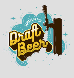 Draft beer tap with foam poster design for vector