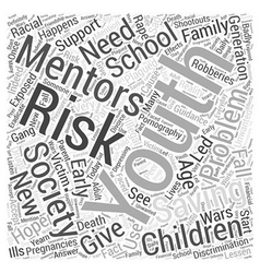 Mentoring at risk children word cloud concept vector