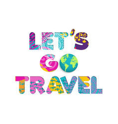 summer vacation travel color cutout text quote vector image vector image